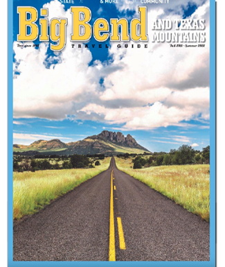 Big Bend And Texas Mountain Travel Guide